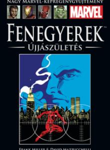 FENEGYEREK: ÚJJÁSZÜLETÉS </br>(1986) </br><span>16. kötet</span>