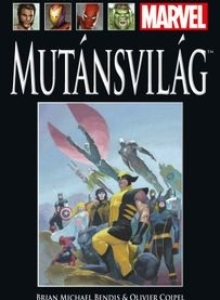 MUTÁNSVILÁG </br>(2005) </br><span>34. kötet</span>