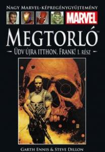 MEGTORLÓ: ÜDV ÚJRA ITTHON FRANK! 1. RÉSZ </br>(2001) </br><span>43. kötet</span>