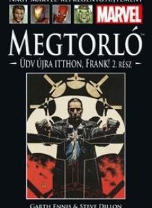 MEGTORLÓ: ÜDV ÚJRA ITTHON FRANK! 2. RÉSZ </br>(2001) </br><span>44. kötet</span>