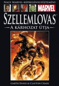 SZELLEMLOVAS: A KÁRHOZAT ÚTJA</br>(2006) </br><span>58. kötet</span>