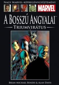 A BOSSZÚ ANGYALAI: TRIUMVIRÁTUS</br>(2011) </br><span>60. kötet</span>
