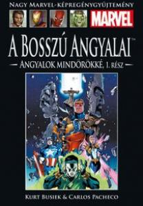 A BOSSZÚ ANGYALAI: ANGYALOK MINDÖRÖKKÉ I.</br>(1998-1999) </br><span>67. kötet</span>