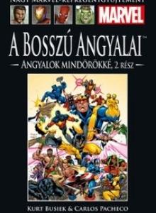 A BOSSZÚ ANGYALAI: ANGYALOK MINDÖRÖKKÉ II.</br>(1999) </br><span>68. kötet</span>