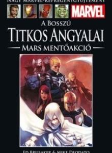 A BOSSZÚ TITKOS ANGYALAI: MARS MENTŐAKCIÓ</br>(2010) </br><span>81. kötet</span>