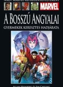 A BOSSZÚ ANGYALAI: GYEREKEK KERESZTES HADJÁRATA</br>(2010) </br><span>86. kötet</span>