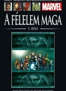 A FÉLELELEM MAGA 1. RÉSZ</br>(2011) </br><span>89. kötet</span>