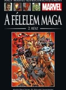 A FÉLELELEM MAGA 2. RÉSZ</br>(2011) </br><span>90. kötet</span>