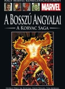 A BOSSZÚ ANGYALAI: KORVAC SAGA</br>(1963) </br><span>92. kötet</span>