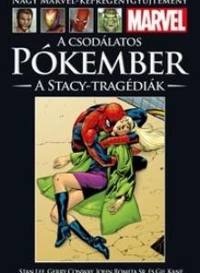 A CSODÁLATOS PÓKEMBER: A STACY-TRAGÉDIÁK</br>(1970-73) </br><span>98. kötet</span>