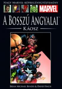 A BOSSZÚ ANGYALAI: KÁOSZ  </br>(2004) </br> <span>3. kötet</span>